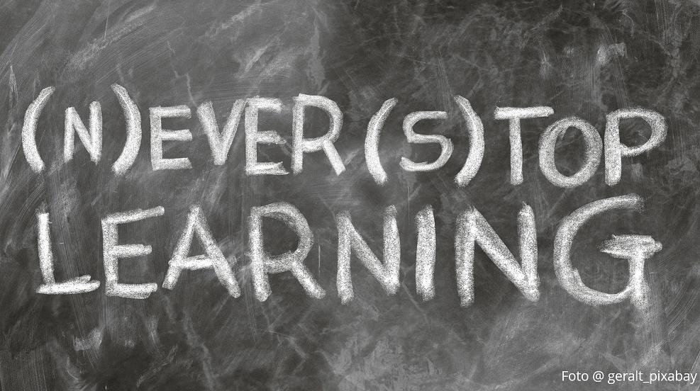 Lebenslanges Lernen als entscheidender Erfolgsfaktor – für uns alle
